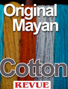 Articles Original Mayan Cotton for Revue Magazine La Antigua Guatemala