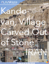 IRAN 2014 Kandovan carved stone houses archaeology history site archaeological FLAAR Traveling Repor