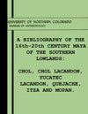 Bibliography Chol Cholti Lacandon Itza Mopan Quejache Maya, Museum of Anthropology University Northern Colorado May 1970
