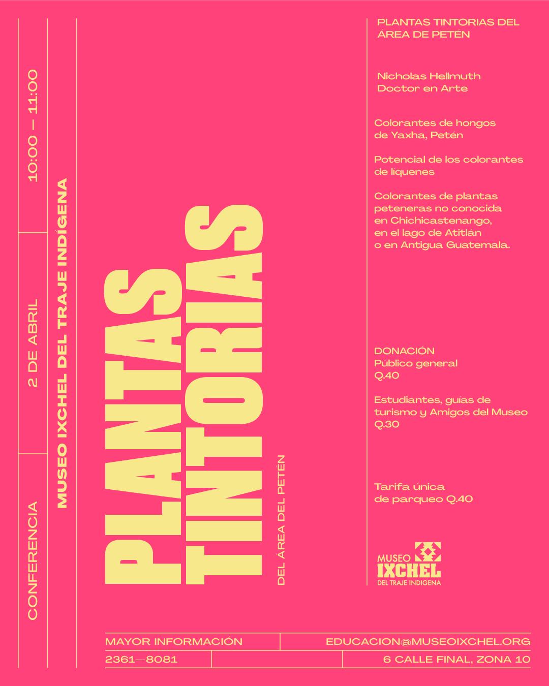 Dye-colorants-lecture-plantas-tintorias-Abril-2-2019-Museo-Ixchel-FLAAR-MESOAMERICA